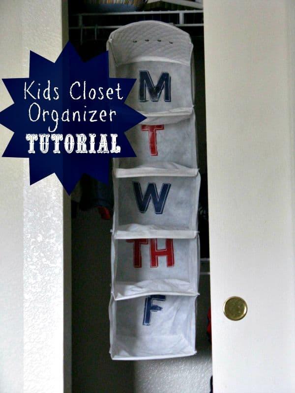 Kids Closet Organizer Tutorial