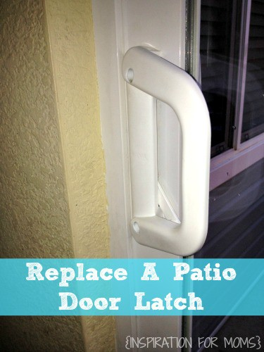 How to Replace a Patio Door Latch Tutorial