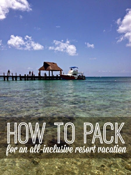 Our Visit To Cozumel Packing Tips For An All Inclusive Resort Vacation Inspiration For Moms