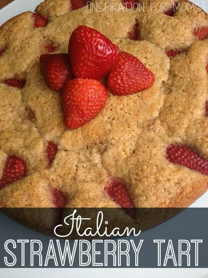 Italian Strawberry Tart by Inspiration for Moms