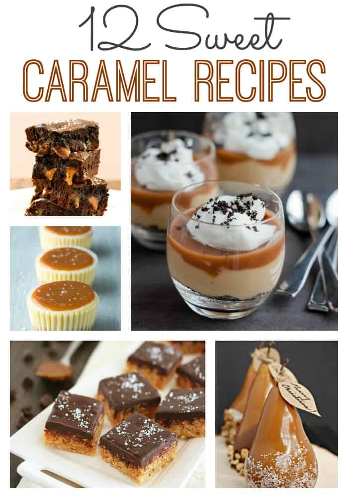 12 Sweet Caramel Recipes - IFM