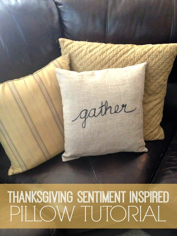 Thanksgiving Sentiment Inspired Pillow Tutorial {With a Giveaway}