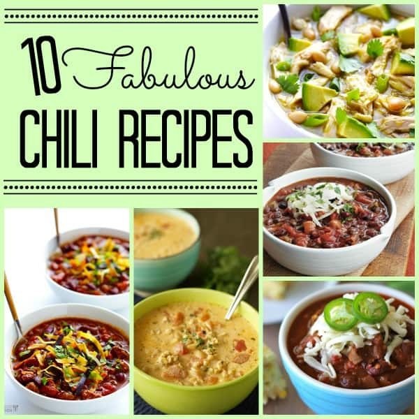 10 Fabulous Chili Recipes