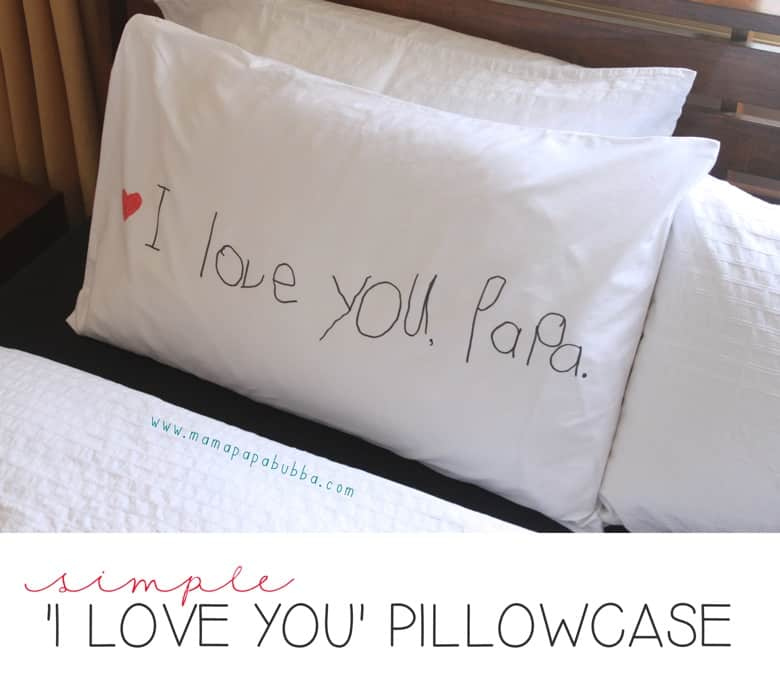 Simple-I-Love-You-Pillowcase-Mama.Papa_.Bubba_.