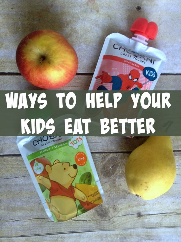 5 Ways to Help Your Kids Eat Better