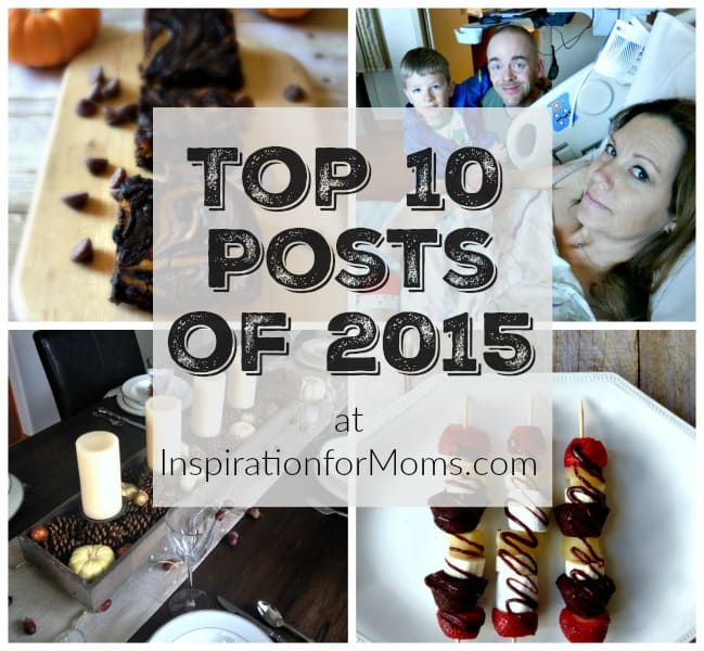 top 10 posts of 2015 at Inspiration for Moms