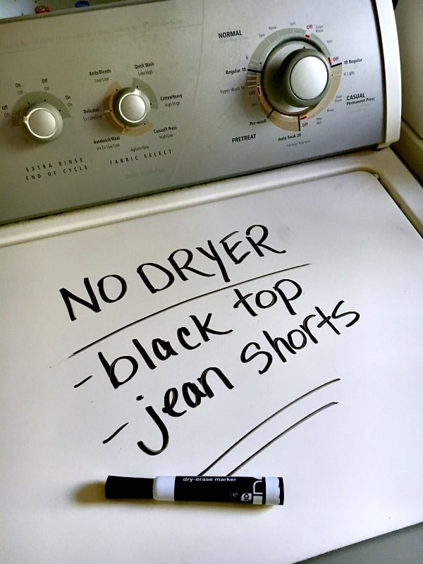 Use a dry erase maker to remind you what skips the dryer.