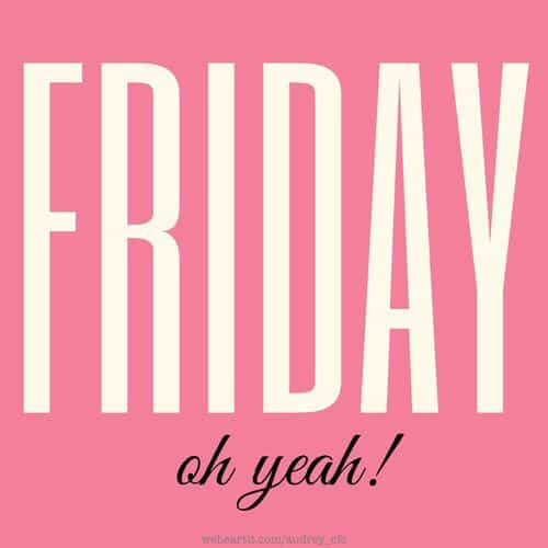 Friday oh yeah --- it's time for another Friday's Fantastic Finds!