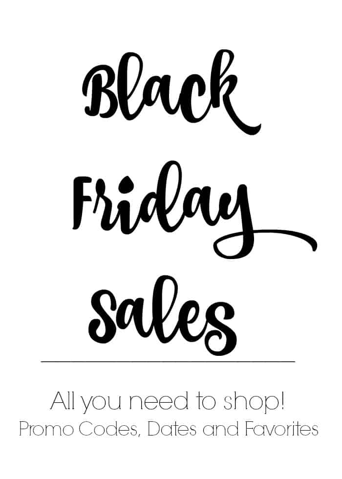 The Best of Black Friday (Sales and Promo Codes to Shop)!