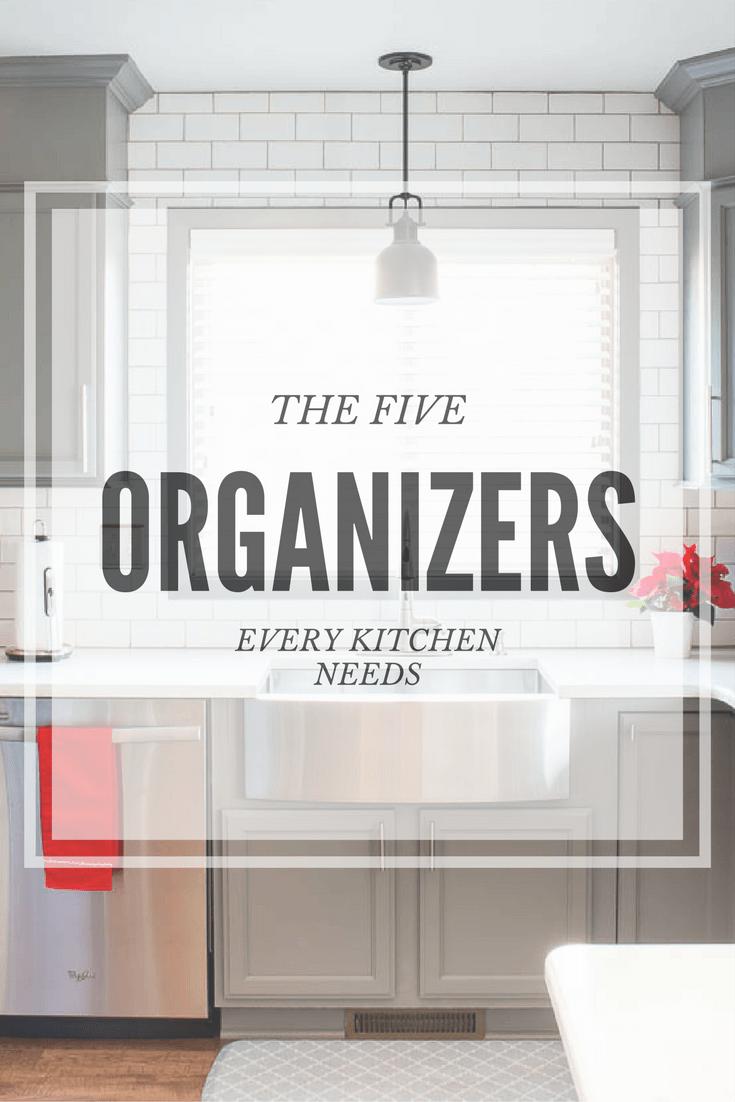 Five Organizers Every Kitchen Needs