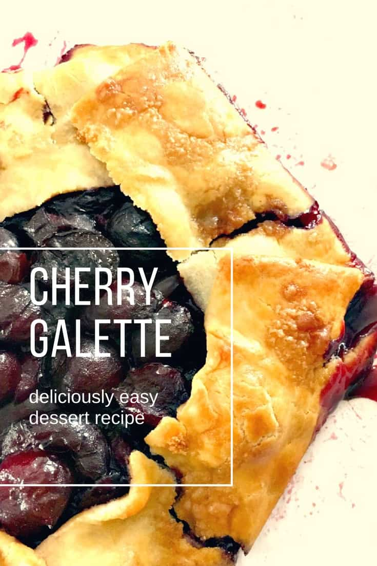 The Best Sweet Cherry Galette