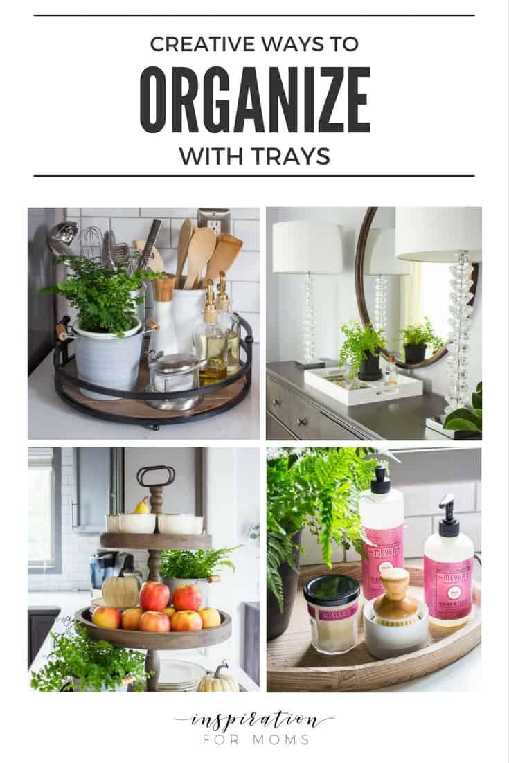 Creative Ways to Organize with Trays