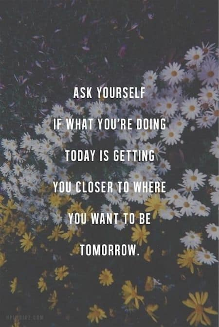 Ask yourself, are you reaching your goals?