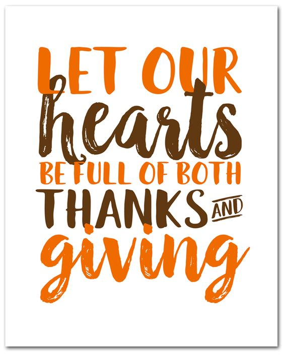 let our hearts be full of both thanks and giving