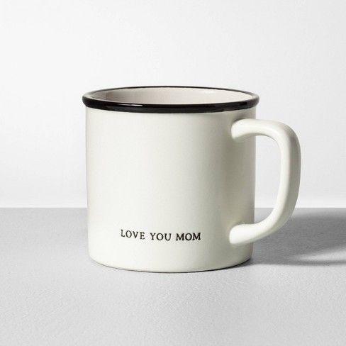 Love you mom, mug