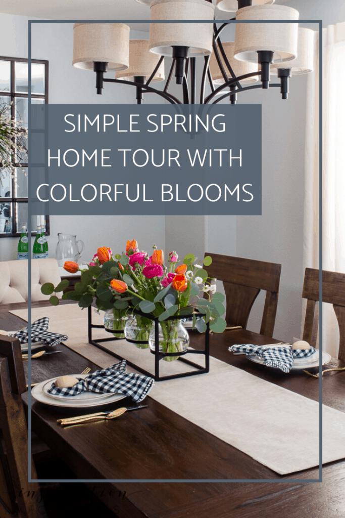 Enjoy a fun spring home tour full of simple decor inspiration! #springhomedecor #springdecor #springhomedecorating #spring #springhometour
