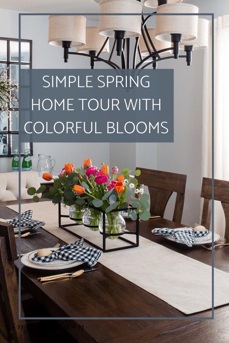 Simple Spring Home Tour 2020