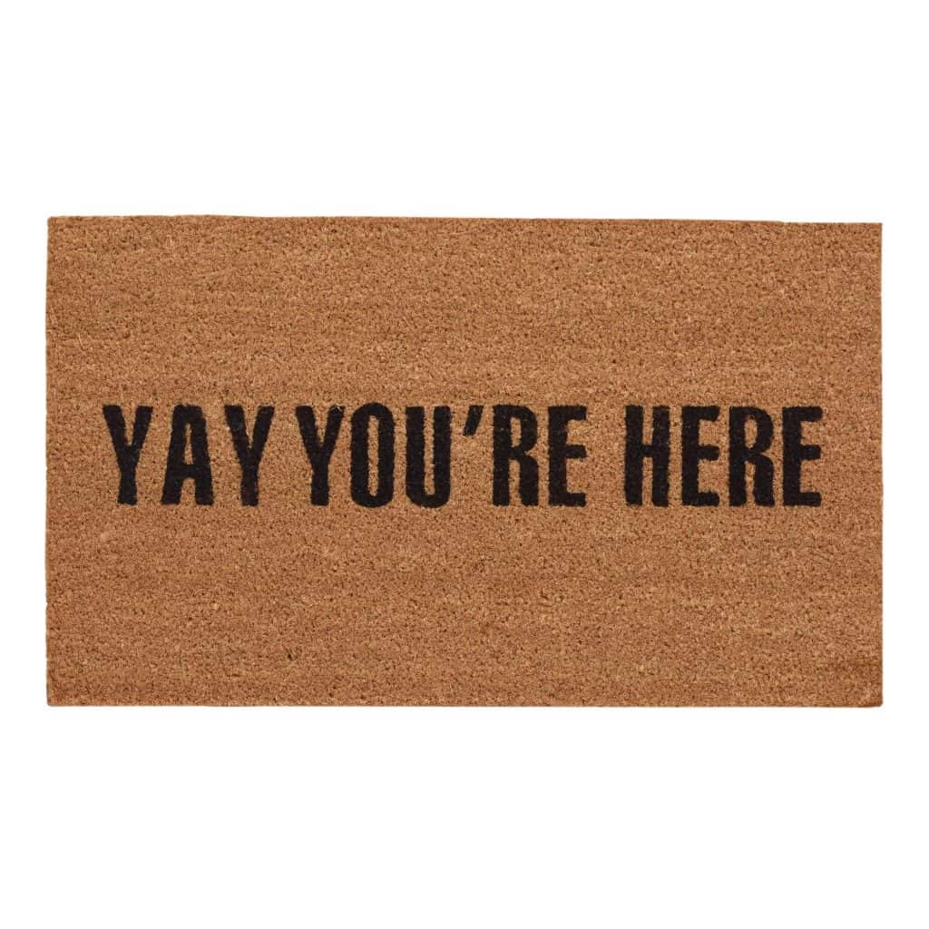 Yay You're Here Coir Doormat - on sale!