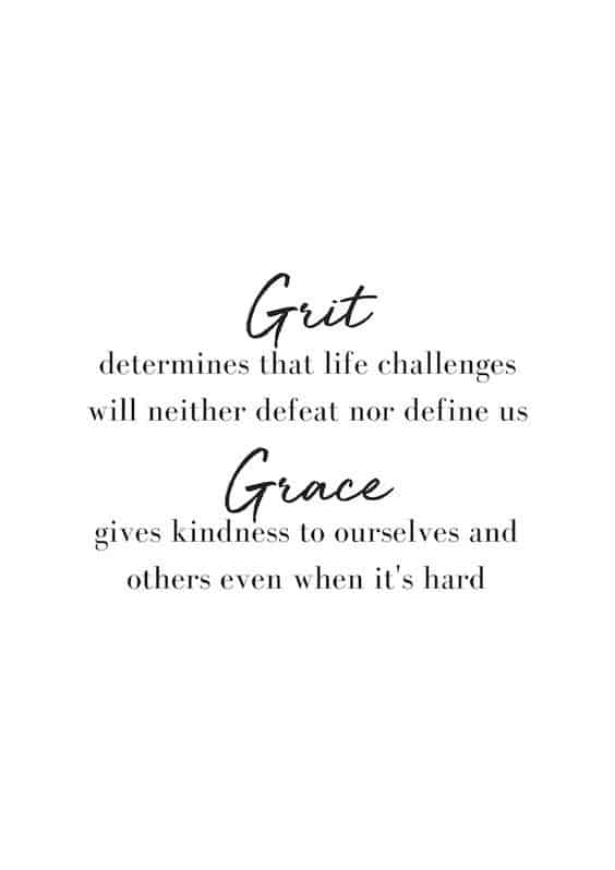 grit and grace will get us through