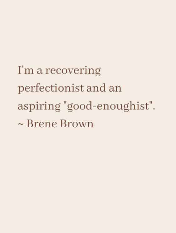 i am a recovering perfectionist